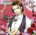 Double Score~Rose~:崎田 タクト/CD/BM-0010