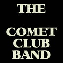 THE BLACK COMET CLUB BAND/CD/NLCB-1