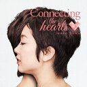 Connecting the hearts/CD/BCYR-0037