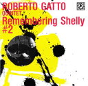 Remembering Shelly #2 Live At Alexanderplatz Jazz Club Roma CD / ロベルト・ガット・クインテット