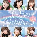 Over The Rainbow/CDシングル(12cm)/BNPP-0006
