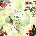True Colors Album Vol.2/CD/TCA-002