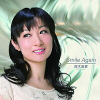 Smile Again/CDシングル(12cm)/QACT-10001