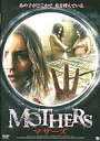 MOTHERS マザーズ/DVD/EGPS-0024