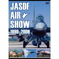 JASDF AIR SHOW 1999-2006/DVD/EGDD-0034