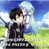 ラジオCD「ソードアート・オンエアーII」Vol.2/CD/HBKM-0024