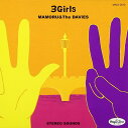 3Girls CD / MAMORU&THE DAViES