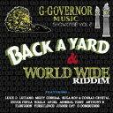 ジー・ガバナー・ミュージック・ショウケース・VOL.2・バック・ア・ヤード&ワールド・ワイド・リディム/CD/XQHQ-1002