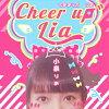 Cheer up LIA/CDシングル(12cm)/ALR-015