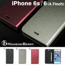iPhone6s iPhone6 ケース 手帳型 Highend Berry フリップケース スマホ