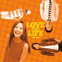 LOVE THE LIFE/CD/LZMC-0003