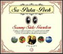 Su Paka Pooh / Sunny Side Garden