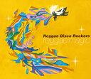 Reggae Disco Rockers joint Reggae Magic/CD/FLRC-021