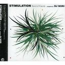 STIMULATION-BOND OF FRIENDS-/CD/FLRC-35