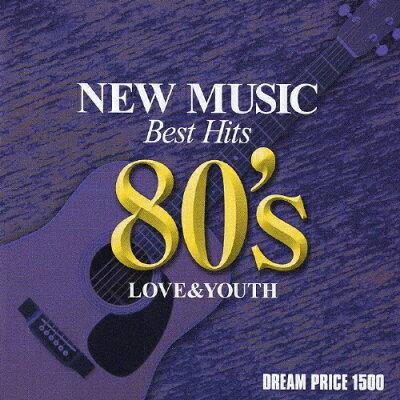 DREAM PRICE 1500 愛と青春のニューミュージック・ベスト 80's/CD/MHCL-152