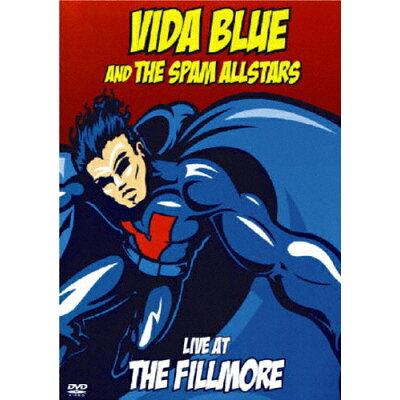 ヴァイダ・ブルー・アンド・ザ・スパム・オールスターズ「ライヴ・アット・ザ・フィルモア」/DVD/IEJR-0018
