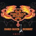 HARD ROCK SUMMIT 永遠の夢…/CD/EECH-1009