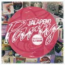 WE CAME TO THE JALAPENO PARTY/CD/VOIL-008