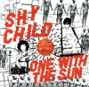 Shy Child / One With The Sun