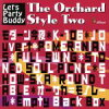 The Orchard Style Two Let's Party Buddy/CD/ORCJ-00003