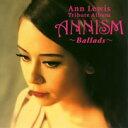 アン・ルイス トリビュート アルバム ANNISM ~Ballads~/CD/JLR-0001