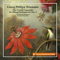 ゲオルク・フィリップ・テレマン:様々な楽器のための大協奏曲集 第5集 アルバム 555082