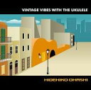 VINTAGE VIBES WITH THE UKULELE/CD/MBGL-0729