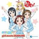girl meets DEADLINE/CDシングル(12cm)/ESER-001