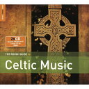 Rough Guide To Celtic Music Second Edition 輸入盤