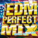 THE EDM~PERFECT MIX~mixed by DJBao/オムニバス PREGET-30