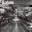 "Salon Life Music""Morning and Night""/CD/DSICD-0003"