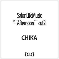 "Salon Life Music""Afternoon""cut2/CD/DSICD-0011"