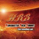 Hamamatsu Rock Summit the omnibus vol.2/CD/HRS-13002