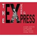 ジ・エクスプレス/CD/ATHO-4012