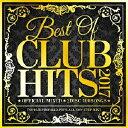 ベスト・オブ・クラブ・ヒッツ・2017 -オフィシャル・ミックスCD・2ディスク・100ソングス-/CD/MKDR-0044
