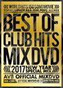 2017・ベスト・オブ・クラブ・ヒッツ・AV8・オフィシャル・ミックスDVD/DVD/AME-012