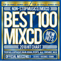 V.A BEST 100 PARTY MIXCD -2018 HIT CHART- 2CD