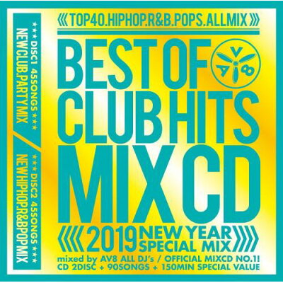 AV8 ALL DJ'S  BEST OF CLUB HITS MIXCD 2019 NEW YEAR SPECIAL MIX