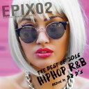 CD MIX CD EPIX -Best Of 2016 HipHop