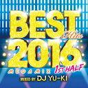 ベスト・ヒッツ 2016 メガミックス -1ST ハーフ-ミックスド・バイ・DJ YU-KI/CD/THAP-1012