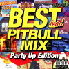 ベスト・フィート -ピットブル・ミックス- パーティー・アップ・エディション/CD/THAP-1021