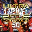ウルトラ・ドライブ・ベスト・オブ・2016 パーティ・ロック・ミックス・50チューンズ・ミックスド・バイ・DJ KAZ/CD/QAIR-10045