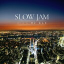 Slow Jam mixed by DJ KAZ/CD/QAIR-10071