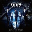Baby I'm Back(Type-A)/CDシングル(12cm)/QAIR-10094