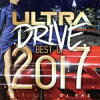 ULTRA DRIVE -BEST of 2017- mixed by DJ KAZ(仮)/CD/QAIR-10103