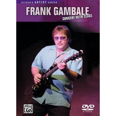 DVD フランク・ギャンバレ コンサート・ウィズ・クラス Frank Gambale: Concert with Class 輸入DVD