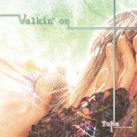 Walkin'on/CD/CCPR-002