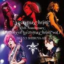 La'cryma Christi 15th Anniversary Live History of La'cryma Christi Vol.1 2013.5.5 SHIBUYA-AX/CD/GQCS-30005