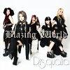 Blazing World/CDシングル(12cm)/FLCA-0002