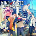 KING of CASTE ~Bird in the Cage~ 獅子堂高校ver./CD/USSW-0180